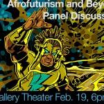 Afrofuturism Panel Discussion Feb. 19