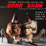Drag Show in the Gallery! Oct 3, 8:00pm